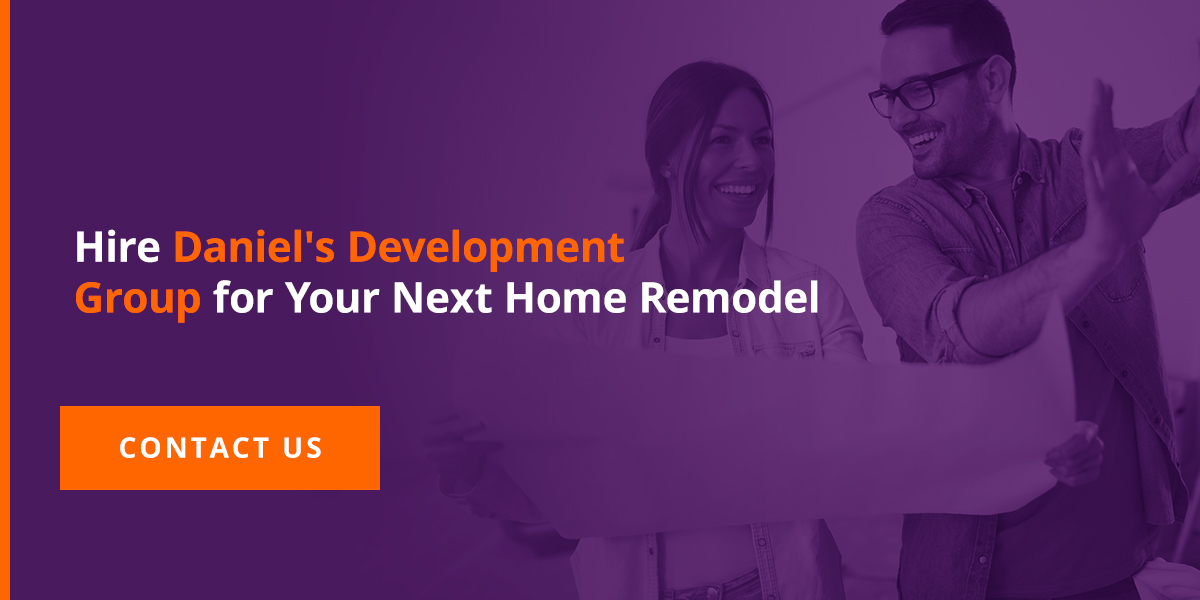 03-Hire-Daniel's-Development-Group-for-Your-Next-Home-Remodel